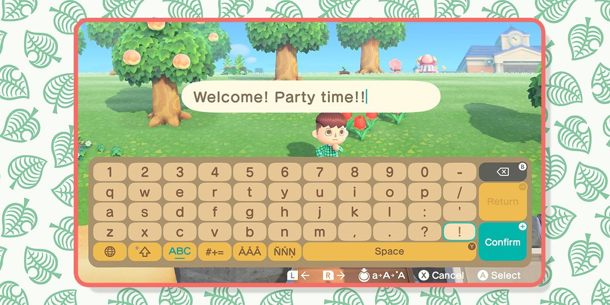 """Speech bubble over Player's head says """"Welcome! Party time!!"""" thanks to in-game messaging."""