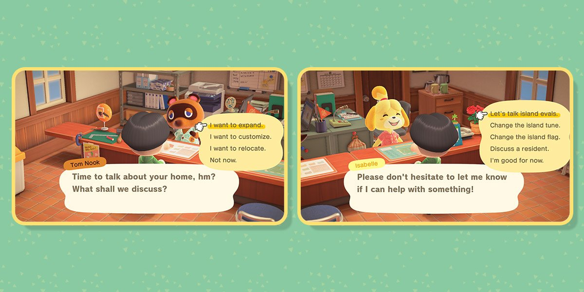 First image of two: Player visits Tom Nook in Resident Services building to talk about their home. The options are: I want to expand; I want to customize; I want to relocate; or Not now. Second image: The player visits Isabelle's counter for help. The opt
